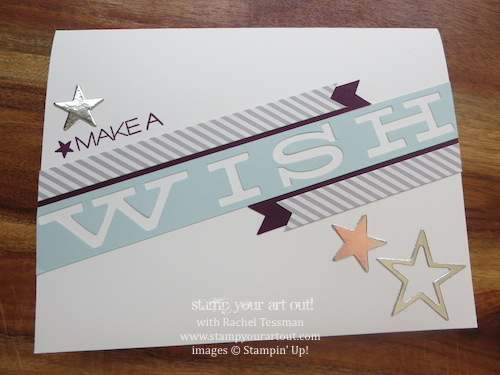 July 2014 Paper Pumpkin kit Wish Big birthday card - Stampin' Up!® - Stamp Your Art Out! www.stampyourartout.com