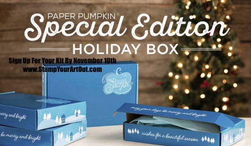 November 2016's Paper Pumpkin Special Edition kit – Sign up by November 10!  …#stampyourartout - Stampin' Up!® - Stamp Your Art Out! www.stampyourartout.com