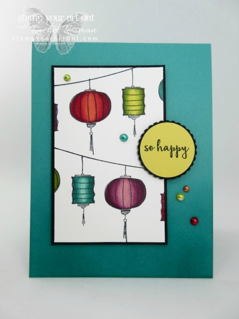 So Happy Hanging Lanterns Card created with Color Me Happy Stamp Set images and Stampin' Blends alcohol-based Markers! Have you invested in these wonderful markers yet? If not click here to see how you can get a 15-page E-Book and more when you join Rachel Tessman's Stampin' Blends Club!...#stampyourartout #stampinup - Stampin' Up!® - Stamp Your Art Out! www.stampyourartout.com