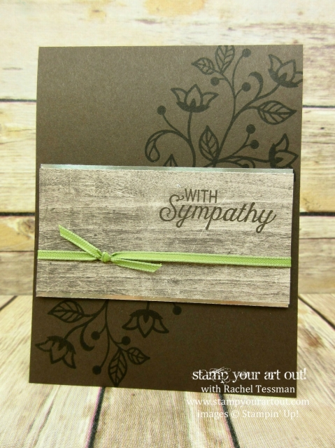Sympathy Card made with images from the Flourishing Phrases stamp set…stampyourartout #stampinup - Stampin' Up!® - Stamp Your Art Out! www.stampyourartout.com