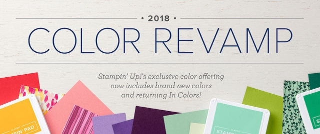 The 2018 Color Revamp!…#stampyourartout - Stampin' Up!® - Stamp Your Art Out! www.stampyourartout.com