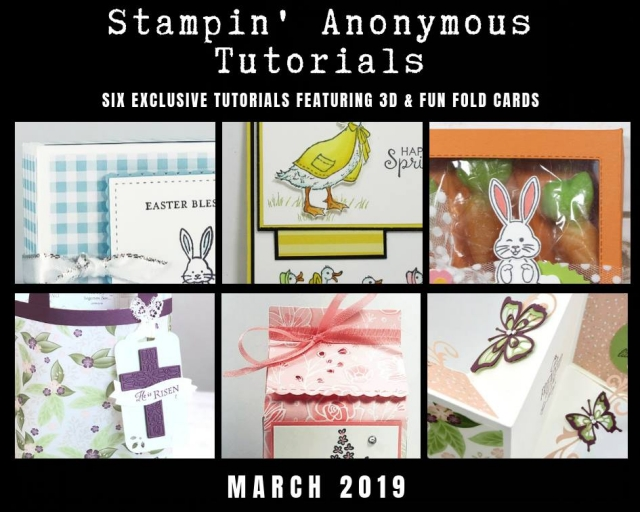"Stampin' Anonymous Tutorials contain 6 EXCLUSIVE ""better than flat"" projects (fun fold cards or 3-D items) created by myself and 5 other talented Stampin' Up! demonstrators. Place an order in the month of March, and get this bundle for free! Or choose the option to purchase any of the bundles for just $9.95. #stampyourartout #stampinup - Stampin' Up!® - Stamp Your Art Out! www.stampyourartout.com"