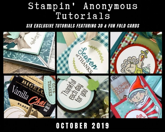 "Stampin' Anonymous Tutorials contain 6 EXCLUSIVE ""better than flat"" projects (fun fold cards or 3-D items) created by me and 5 other talented Stampin' Up! demonstrators. Place an order in the month of October, and get this bundle for free! Or choose the option to purchase any of the bundles for just $9.95. - Stampin' Up!® - Stamp Your Art Out! www.stampyourartout.com"