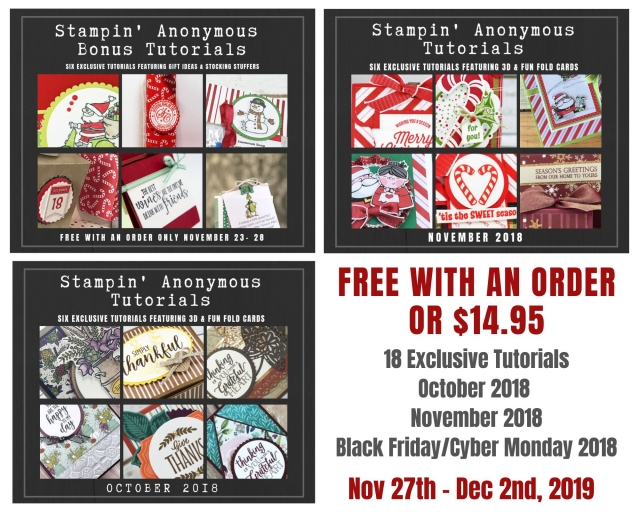 Stampin' Anonymous Tutorials Black Friday/Cyber Monday 2019 Special. Place an order November 27-December 2, 2019, and get this bundle of 18 past tutorials for free (in addition to the current 6 November 2019 Tutorials)! Or choose the option to purchase them during that time for just $14.95. - Stampin' Up!® - Stamp Your Art Out! www.stampyourartout.com
