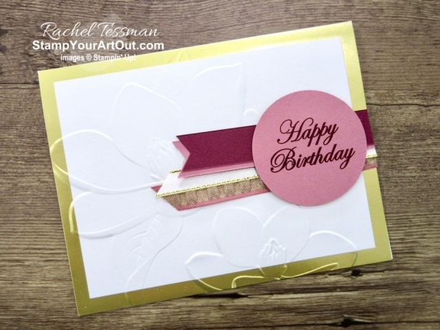 These two foil-edged cards are beautiful when embossed with the Magnolia 3D embossing folder. Click here to get measurements, directions, and a supply list linked to my online store. - Stampin' Up!® - Stamp Your Art Out! www.stampyourartout.com