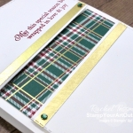 Here's a channel card that you can make with the Perfectly Plaid Stamp Set and the Wrapped in Plaid Designer Paper. Access measurements, directions, and a list of supplies I used linked to my online store.- Stampin' Up!® - Stamp Your Art Out! www.stampyourartout.com