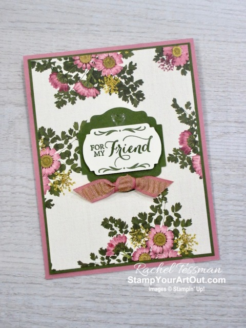 Click here to see close-up photos the card I sent to my online club members, three other versions I made, and another fun idea using the new Label Me Punches, Pressed Petals Designer Paper, and Rococo Rose Gathered Ribbon. Access measurements, directions, and a list of supplies I used linked to my online store. - Stampin' Up!® - Stamp Your Art Out! www.stampyourartout.com