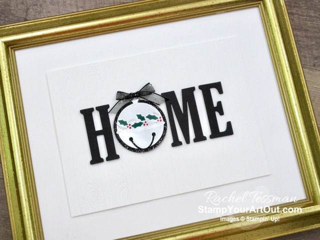 "Click here to see two more interchangeable ""O's"" I made with Aug-Dec 2020 Mini Catalog Product for my 12 Months of Home Frameable Décor project AND to access a link to purchasing my 2018-19 tutorial for the project with 12 other seasonal designs. - Stampin' Up!® - Stamp Your Art Out! www.stampyourartout.com"