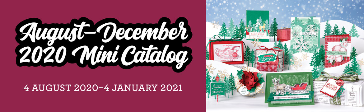 The Aug-Dec 2020 Mini Catalog has begun! Stampin' Up!® - Stamp Your Art Out! www.stampyourartout.com